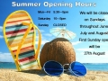 SUMMER OPENING HOURS 2017